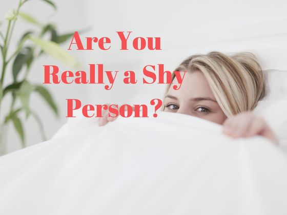 Are You Really A Shy Person?