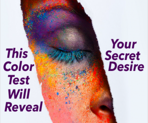 This Color Test will Reveal your Secret Desire