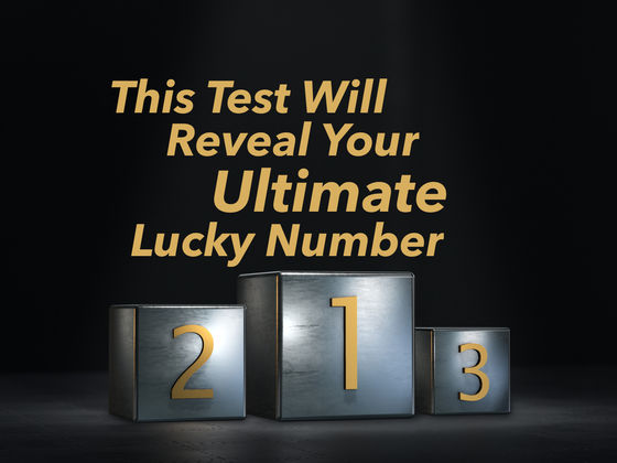 This Test Will Reveal To You Your Ultimate Lucky Number