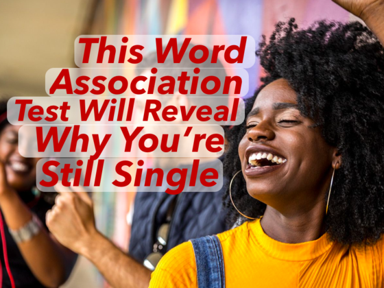 This Word Association Test Will Reveal Why You're Single