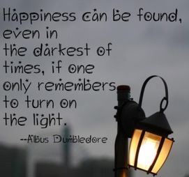 Happiness is always around if the light is on