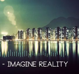 Imagine, Yet Still Live Life in Reality
